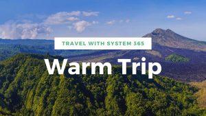 Промоушен System 365 Warm Trip